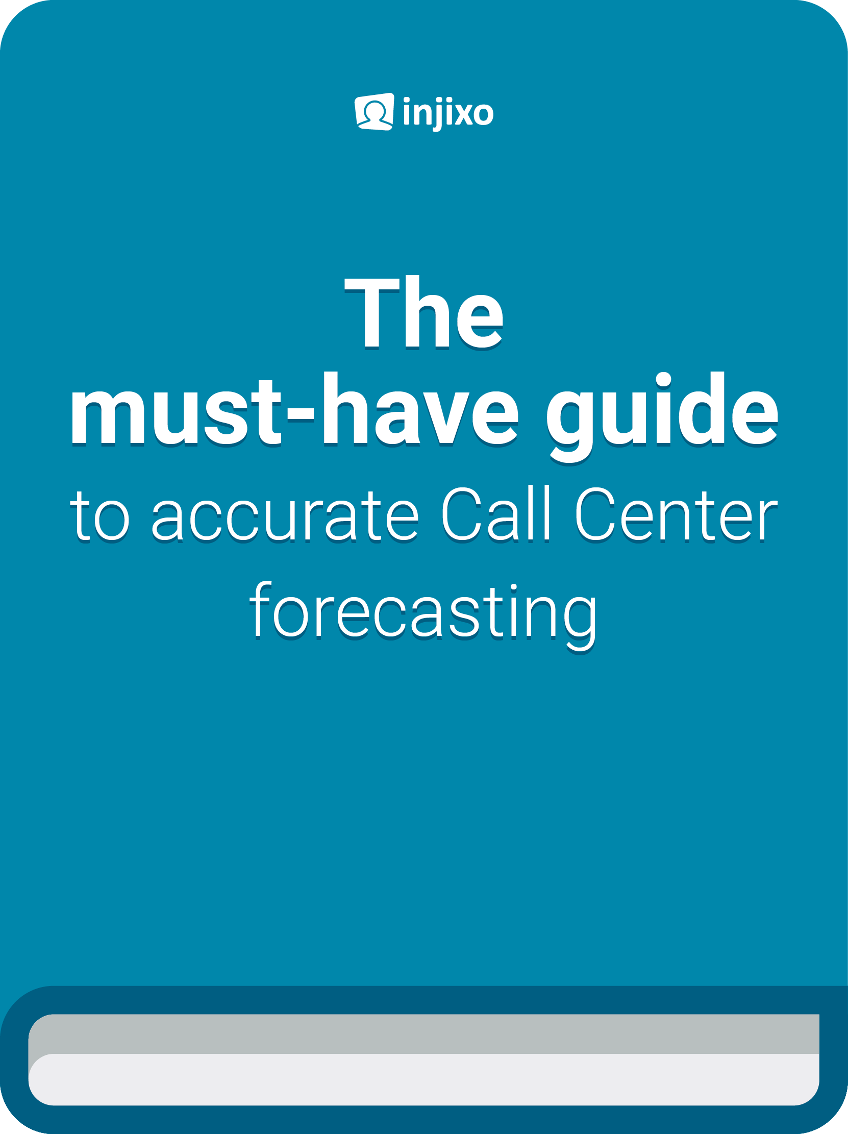 injixo-ebook-the-must-have-guide-to-accurate-call-center-forecasting-november-2016-edition-cover.png