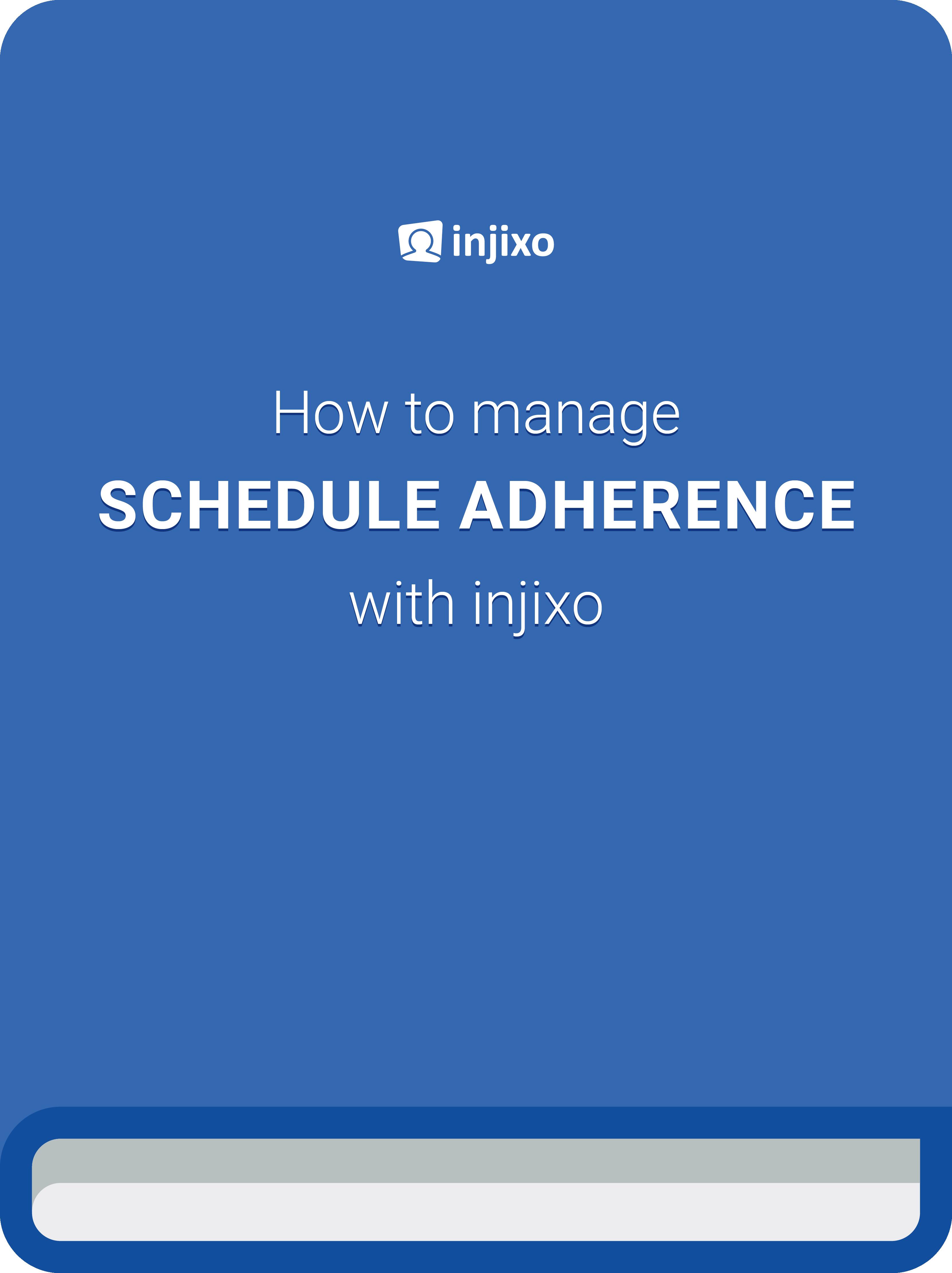 injixo contact center schedule adherence