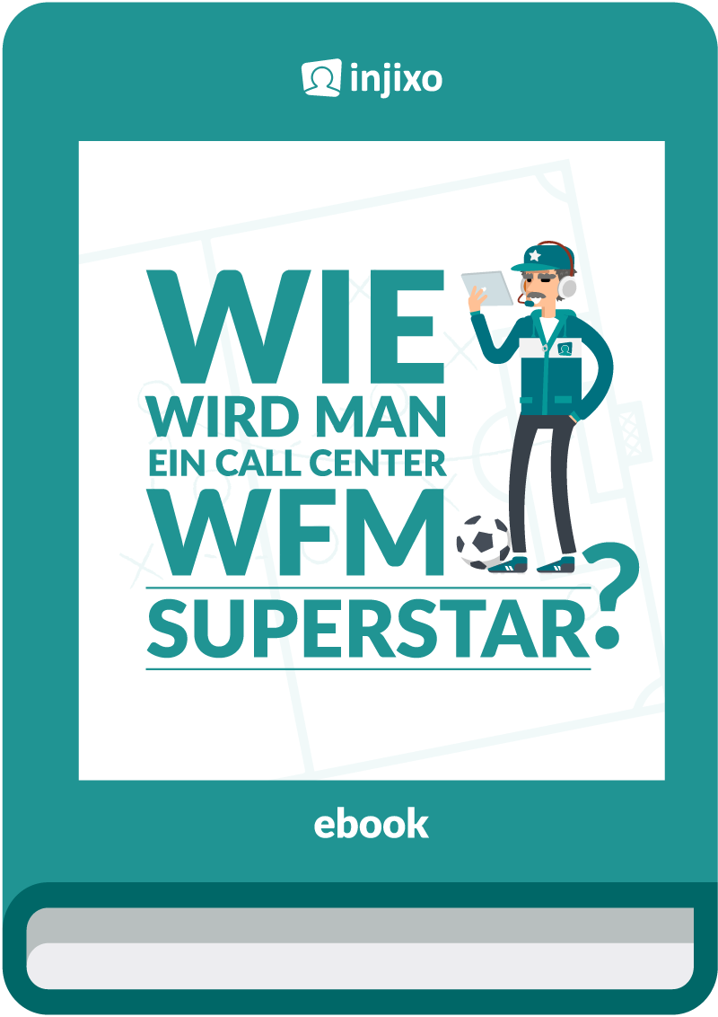injixo-ebook-wie-wird-man-ein-call-center-wfm-superstar-COVER.png