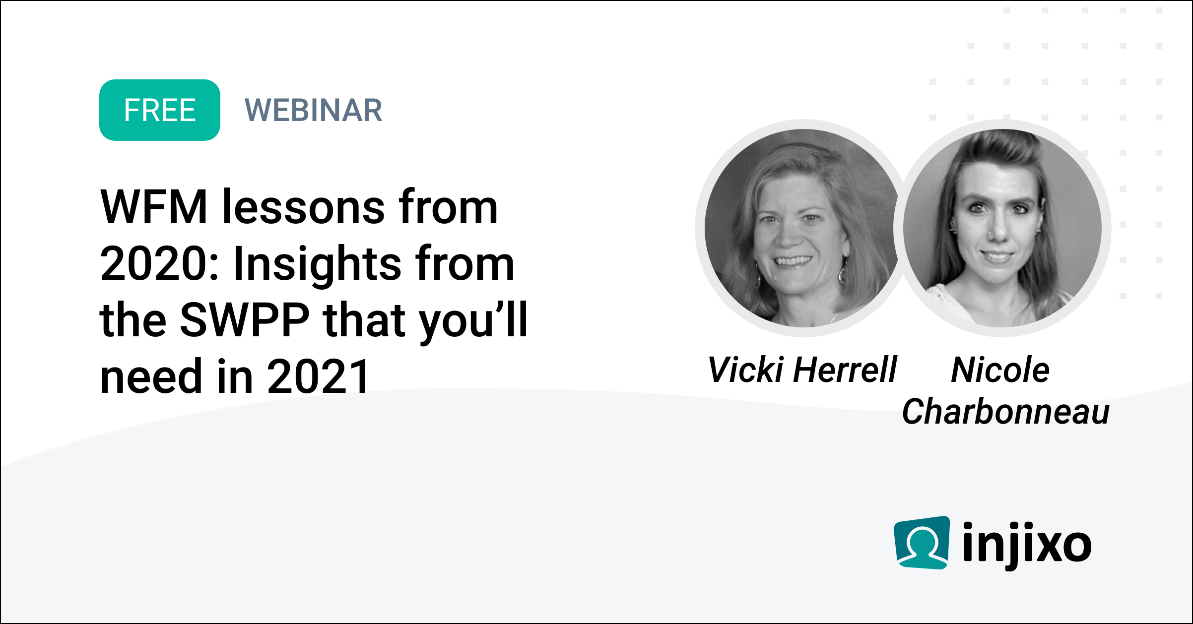 injixo-webinar-wfm-lessons-from-2020-insights-from-the-swpp-that-youll-need-in-2021