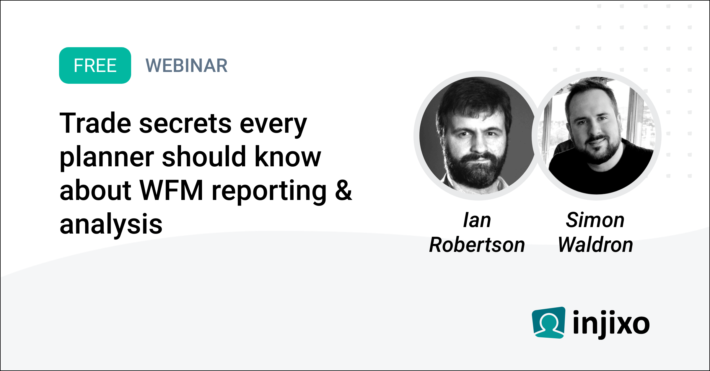 Trade secrets every planner should know about WFM reporting & analysis